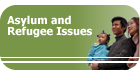 Asylum and Refugee Issues