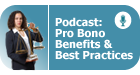 Pro Bono Benefits & Best Practices